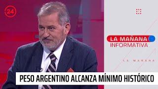 Crisis económica: Peso argentino alcanza mínimo histórico