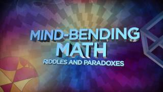 Mind Bending Math: Riddles and Paradoxes