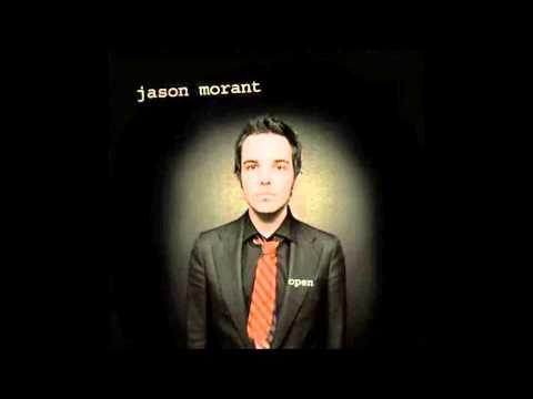Jason Morant - Open