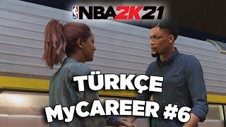 NBA 2K21 Türkçe MyCAREER #6   Bu Nasıl Bir Son Böy