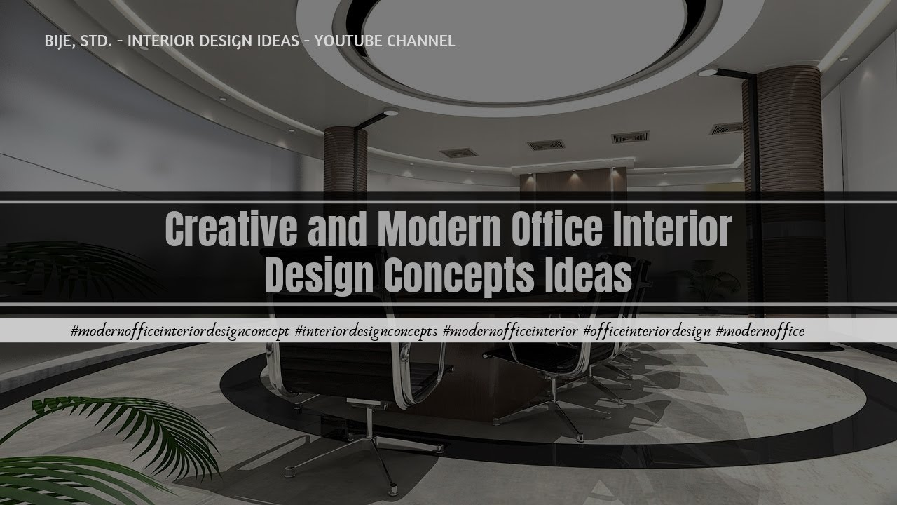 Modernofficeinteriordesignconcept interiordesignconcepts modernofficeinterior