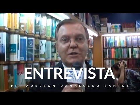 Entrevista Pr. Adelson Damasceno Santos - Lançamen...