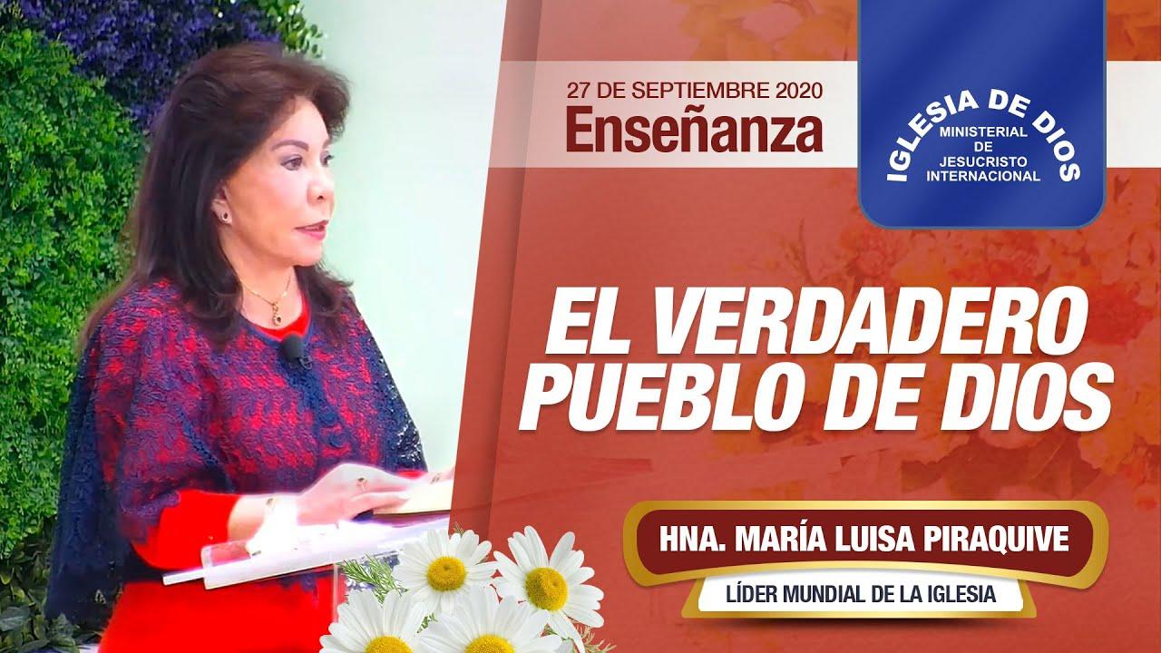 Enseñanza: El verdadero pueblo de Dios, 27 septiembre 2020, Hna. María Luisa Piraquive,  IDMJI