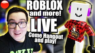 Roblox LIVE Stream (and more games) NOW! 🔴Come hang out, and JOIN! Youtuber: No Swearing