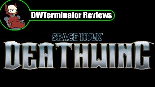 Review - Space Hulk: Deathwing