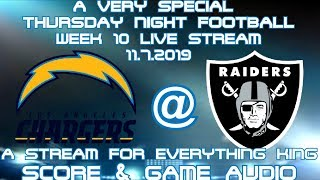 LOS ANGELES CHARGERS @ OAKLAND RAIDERS TNF: A SPECIAL STREAM FOR EVERYTHING KING(GAME AUDIO ONLY)