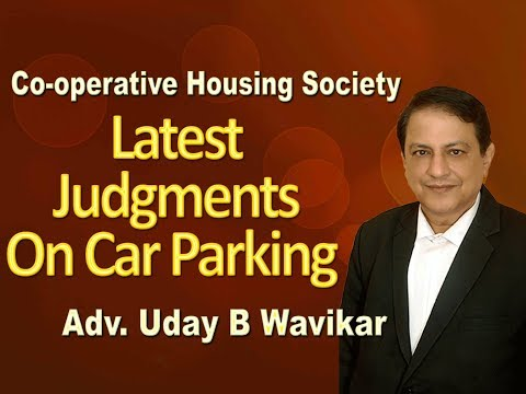 Latest Judgments On Car Parking Issues : Uday B Wavikar