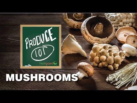 Produce 101: Mushrooms