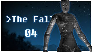 Let's Play The Fall Game Part 4 - Stasis Matrix  [PC Gameplay]