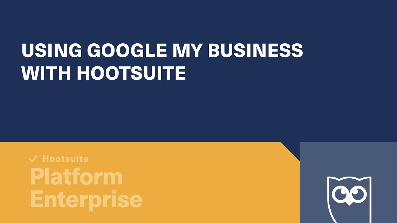 How to Use Google My Business with Hootsuite
