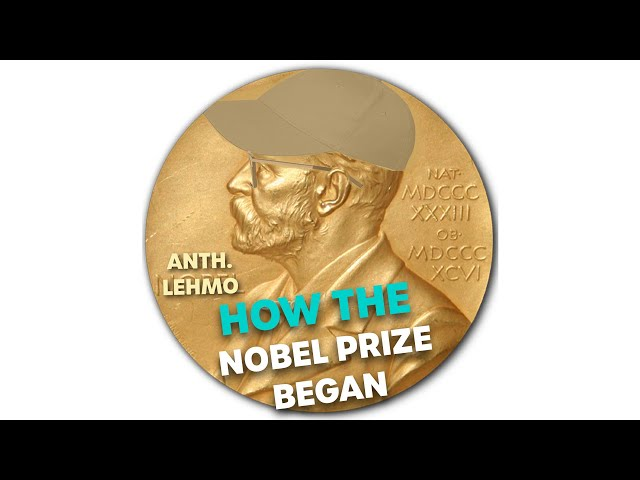 How The Nobel Prize Was Created | Bec Cosi & Lehmo