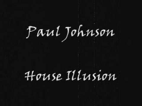Paul Johnson - House Illusion