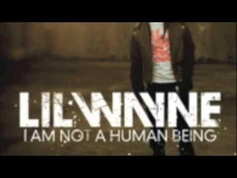 Gonorrhea-Lil Wayne ft. Drake  (I am not a human being) with LYRICS!