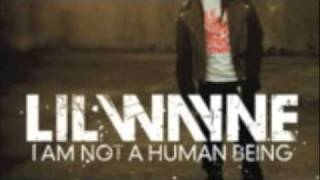 gonorrhea lil wayne ft drake i am not a human being with lyrics