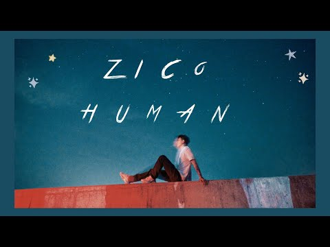 【韓繁中字】Zico (지코) — Human (사람)