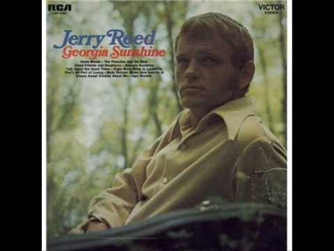 Jerry Reed - Talk About the Goodtimes