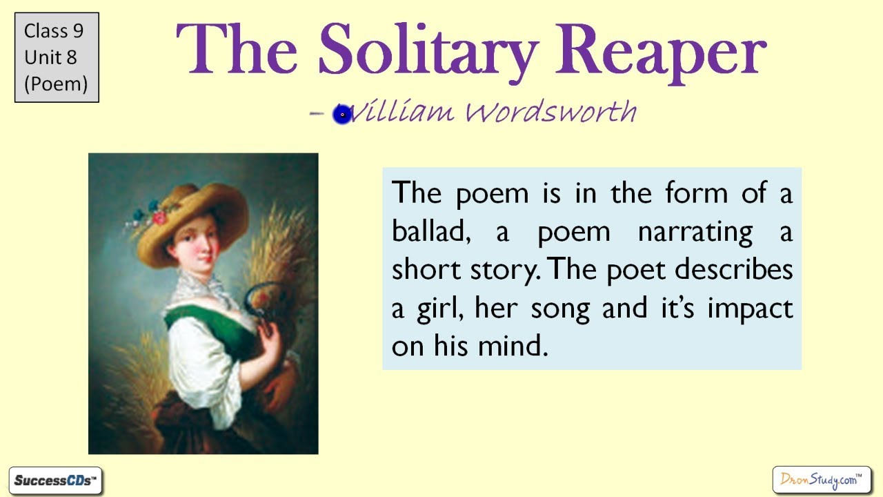the solitary reaper summary Test your knowledge of william wordsworth's poem 'the solitary reaper' with this printable worksheet and interactive quiz use these practice.