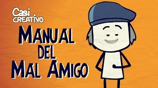 Manual del Mal Amigo | Casi Creativo