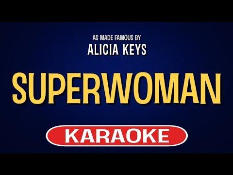 Superwoman Karaoke Version by Alicia Keys (Video with Lyrics)