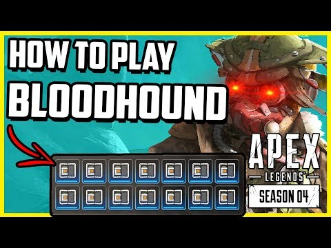 This Is How To Play Bloodhound In Apex Legends Season 4