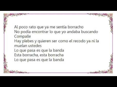 Valentín Elizalde - La Banda Borracha Lyrics