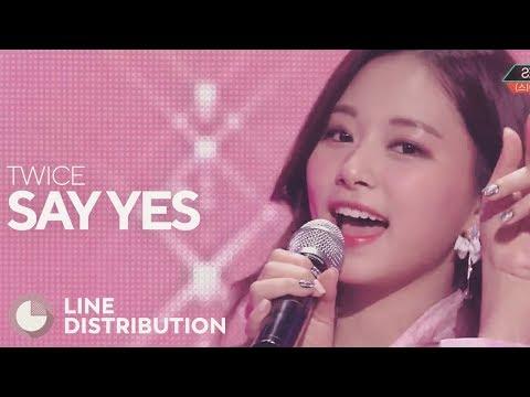 Free Download Twice - Say Yes (line Distribution) Mp3 dan Mp4