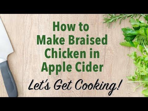 How to Make Braised Chicken in Apple Cider