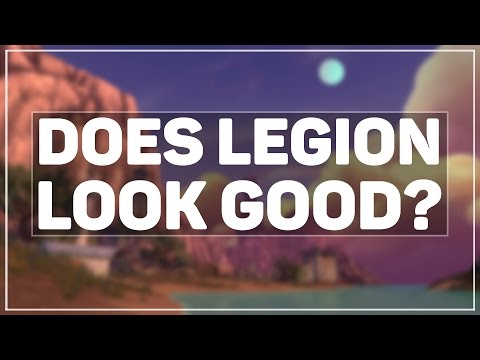 """WoW Legion Alpha: My Impressions So Far - """"Is it Good?"""""""