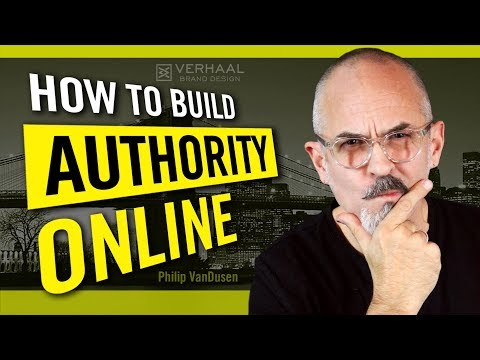How To Build Authority Online From Scratch - Build Credibility and Your Personal Brand