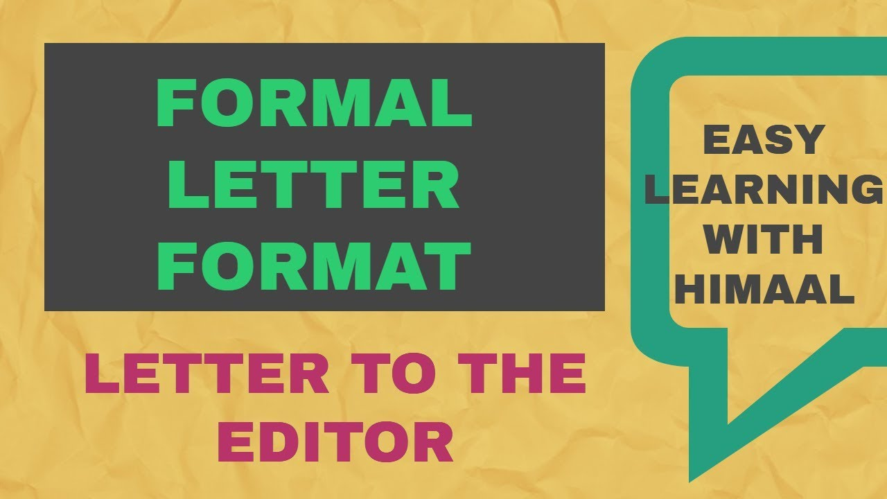 formal letter format and an example of letter to the editor format