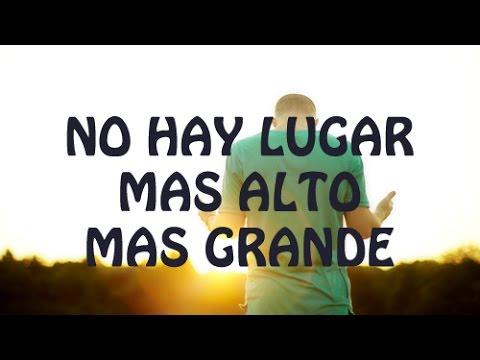 No Hay Lugar Mas Alto - Miel San Marcos feat Christine D'Clario (Letra)