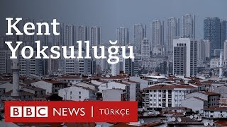 İstanbul'da yaşayan kadınlar kent yoksulluğuna ne diyor?