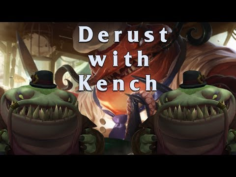 Derust With Kench! | First Game in 2 Years!