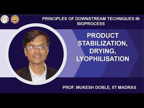 Product stabilization, Drying, Lyophilisation