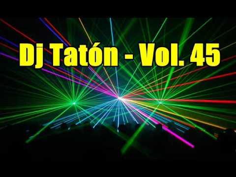 DJ TATON - VOL. 45