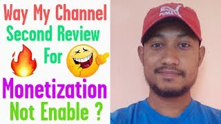 Way My Channel Second Review 💰 For Monetization Not Enabled