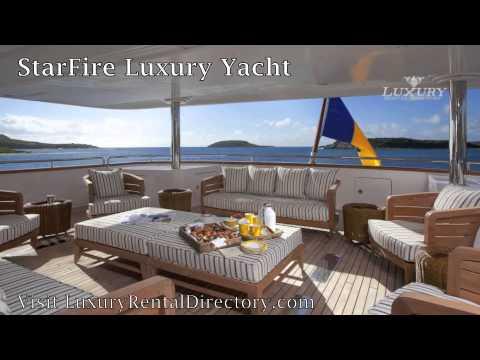 Starfire Luxury Yacht - Caribbean & Mediterranean Yacht Charter