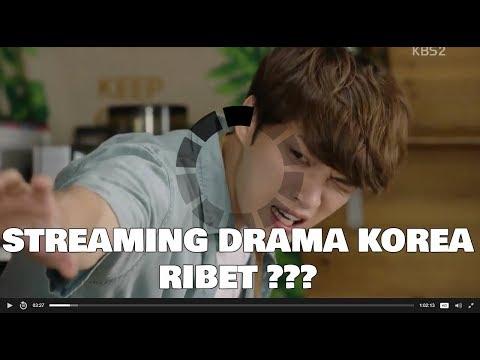 Cara Streaming Drama Korea Dengan Mudah Kaga Pake Ribet !!
