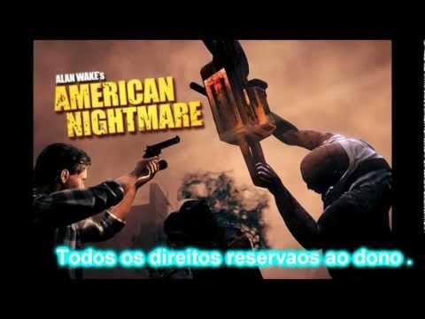 Sound Track # Alan Wake American Nightmare (Kasabian)