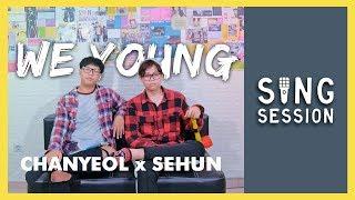 "CHANYEOL X SEHUN ""We Young"" COVER (feat. Alphiandi)"