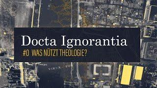 WAS NÜTZT THEOLOGIE? // Docta Ignorantia - Grundkurs des Glaubens #1 // mit Joachim Negel