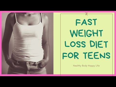 Fast Weight Loss Diet For Teens