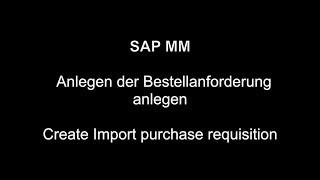 SAP MM - İthalat satınalma talebi Oluşturma