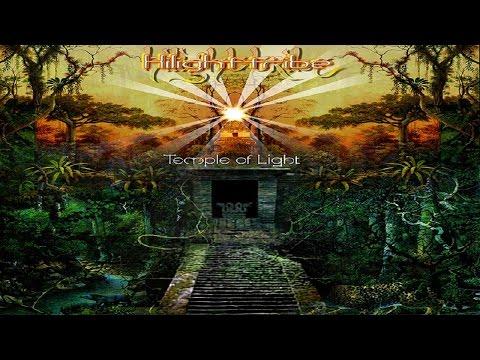 Hilight Tribe - Temple Of Light [Full Album] ᴴᴰ