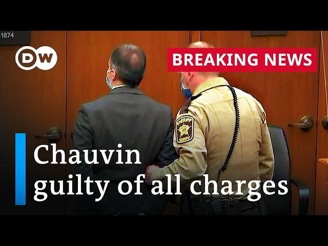 Derek Chauvin found guilty of all charges in George Floyd murder trial | DW News
