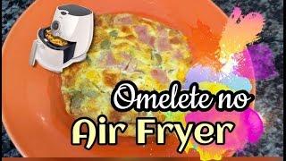 OMELETE NO AIR FRYER | TEMPERO DE CAMILA #2 | JOVENS CASADAS | veda15