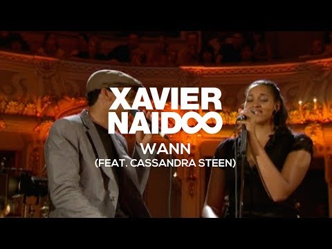 Xavier Naidoo - Wann (feat. Cassandra Steen) [Official Video]