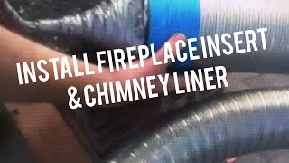 How To Install Fireplace Insert & Liner In Brick Chimney Existing Clay Flue Liner