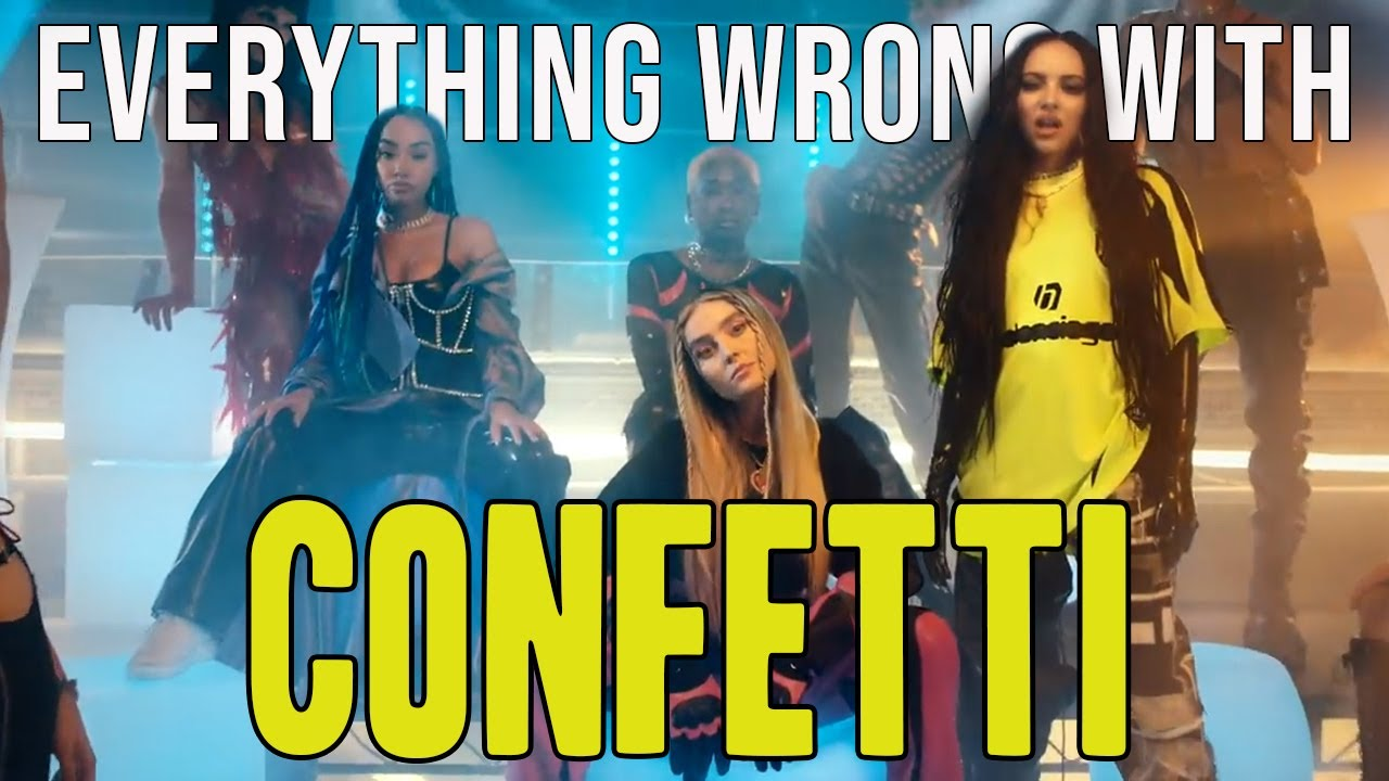 "Everything Wrong With Little Mix feat. Saweetie - ""Confetti"""