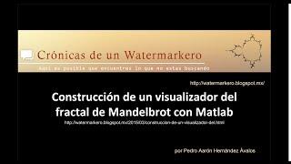 Fractal de Mandelbrot usando Matlab.